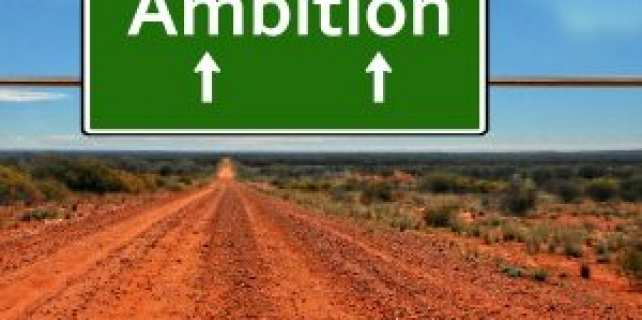 Is Ambition a Dirty Word?